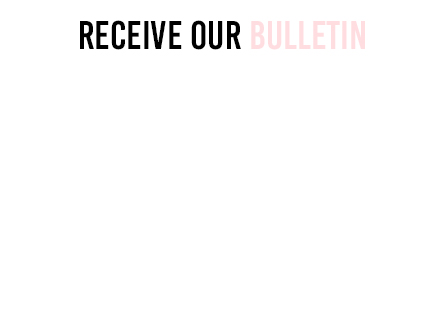 Receive our bulletin